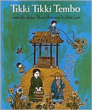 Tikki Tikki Tembo - can say his whole name from memory.