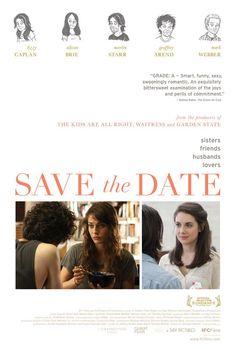 Save the Date - Una de mis pelas más esperadas desde Sundance. Y no la pongo en Celuloid frame porque no merece ser mezclada con otras películas.