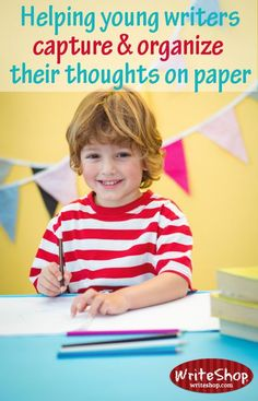 Helping young writers capture and organize their thoughts on paper • WriteShop