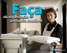 Familia.com.br   Organizando a casa com eficiência. #Organizacao #Lar