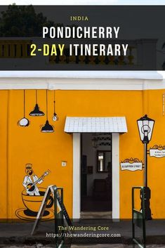 French footprints in India - Pondicherry Itinerary for 2 days (or more)