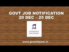 Government Job Notification from 20th December to 25th December | govtjobposts.in - YouTube Government Jobs, December, Management, Youtube, Youtubers, Youtube Movies