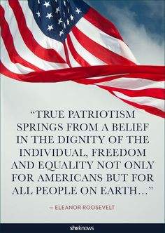 "True patriotism springs from a belief in the dignity of the individual, freedom and equality not only for Americans but for all people on earth..."" #roosevelt #eleanorroosevelt #americanflag #flag #starsandstripes #redwhiteandblue #usa #unitedstates #america #US #patriotism #patriot #patriotic"