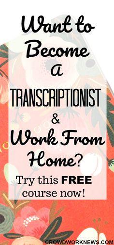 Are you good at typing? Then why not take your skills to the next level with this FREE transcription course. Transcription is the most convenient work at home job for anyone, specially for stay at home moms. Take this course today and become a work at home transcriptionist. #aff