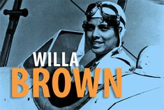 Willa Brown went from teaching business to teaching aviation. The first African American woman to hold both regular and commercial pilot licenses, she campaigned to promote African American pilots for the U.S. military. She taught many of the famed Tuskegee Airmen and served as a lieutenant in the Civil Air Patrol during WWII (another first).