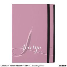 Cashmere Rose Soft Pink Solid Color Personalized iPad Pro Case