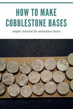 I wanted to show you how I made cobblestone bases simply, quickly, and easily for my miniatures. You only need a few tools to do this and the results are awesome.