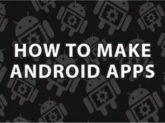 How to make an android app NO PROGRAMMING SKILLS NEEDED pt 1 - YouTube