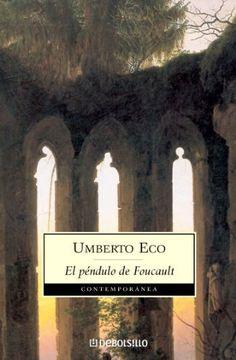 El péndulo de Foucault de Umberto Eco