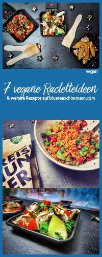 #Veganes #Raclette gefällig? Kommt auch ganz ohne #Käseersatz aus! Denn mit diesen 7 #Rezepten schmeckt das Raclette auch ohne Käse ganz wunderbar in #vegan <3 #veganesraclette #racletteideen #raclette #ideen #beilage #rezepte #rezept