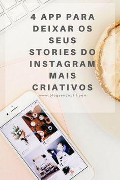 Dicas para Instagram : http://www.blogsendoutil.com/stories-do-instagram-mais-criativos/