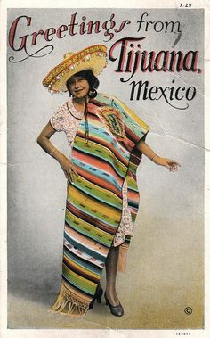 ✢ STYLE ✢ Viva Mexico | Vintage Postcard: Greetings from Tijuana Mexico