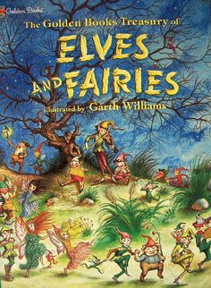The Golden Books Treasury of Elves and Fairies