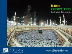Book your #Umrah in March 2015 with Atlas Travels.  #Umrah2015