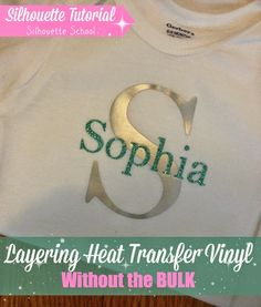 Layering HTV Without the Bulk (Silhouette Tutorial) ~ Silhouette School