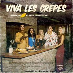 Food Album Covers #music #cover #collection / Photo : Chef Claude Plamondon - Viva Les Crepes