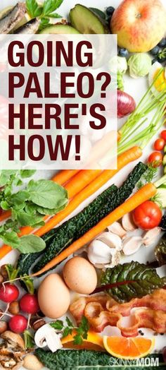 Considering going Paleo? Here is everything you need to know!
