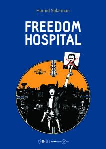 'Freedom Hospital', de Sulaiman. Terror y solidaridad enSiria