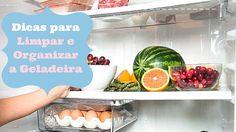 Dicas como limpar e organizar a geladeira
