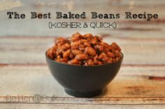 The Best Baked Beans Recipe Ever {Kosher and Quick!} #recipe #beans #kosher