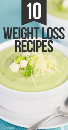 10 weight loss recipes you need!