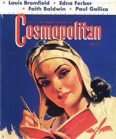 "1941 Cosmopolitan Magazine Cover ~ Bradshaw Crandell, Lady Pilot ~ ""Go, Cosmo. Vintage Advertisements, Vintage Ads, Vintage Prints, Vintage Posters, Vintage Vogue, Old Magazines, Vintage Magazines, Pin Up, Comics Vintage"