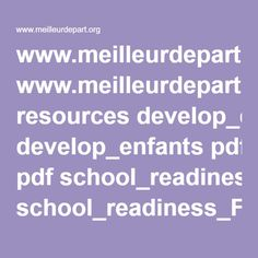 www.meilleurdepart.org resources develop_enfants pdf school_readiness_FRENCH_sept2012_fnl.pdf