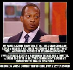Kalief Browder, at 16, was charged as an adult and spent 3 years on Rikers. Without a trial. Part of it spent in solitary. Where was the media coverage?