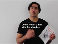 Ebook/Livro: Como Mudar a sua Vida para Melhor | Psicologia e Motivação
