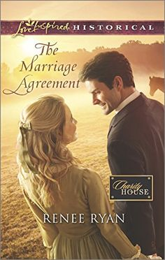 The Marriage Agreement (Love Inspired Historical #287) by Renee Ryan, Jul 2015