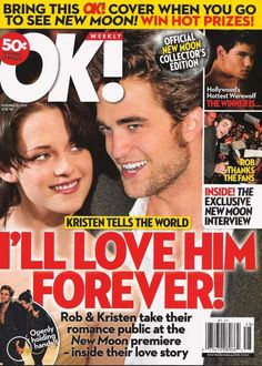 OK ~ November 2009 ~ Never thought she was worthy~ Robert Pattinson & Kristen Stewart