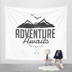 Buy ADVENTURE AWAITS Wall Tapestry by magdam. Worldwide shipping available at Society6.com. Just one of millions of high quality products available.