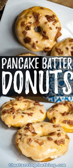 The Starving Chef Donut Recipes, Brunch Recipes, Breakfast Recipes, Oven Recipes, Meat Recipes, Cooking Recipes, Easy Pancake Batter, Donut Batter, Maple Bacon Donut