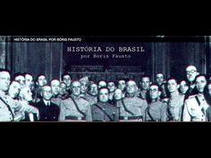 Série: A História do Brasil por Bóris Fausto