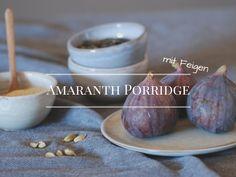 Amaranth Porridge mit Feigen