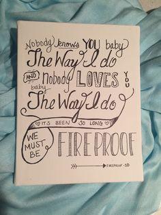 Fireproof Lyrics Canvas - One Direction by BirkeyCrafts on Etsy https://www.etsy.com/listing/216610313/fireproof-lyrics-canvas-one-direction: