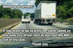 Memo to all drivers