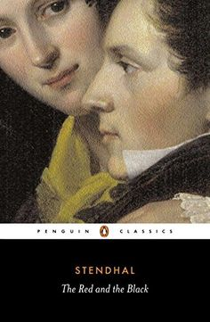 The Red and the Black by Stendhal A good book is an event in my life. Stendhal, The Red and the Black Literature Books, Fiction Books, Wordsworth Classics, Roman, Thing 1, Penguin Classics, Black Books, Penguin Books, Along The Way