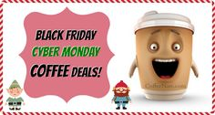 Save a ton with these Black Friday and Cyber Monday COFFEE deals!  Save a ton on coffee gifts for a special someone or yourself. :D http://www.coffeenate.com/coffee-deals-for-black-friday-cyber-monday-and-beyond/