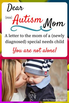 So here you are. Diagnosis: Autism. Now what?You are not alone! This is my letter to the mom whose child has been diagnosed with autism.