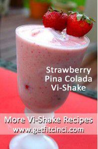 ViSalus Shake Recipe: Strawberry Pina Colada Vi-Shake
