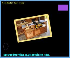 Horizontal router table plans free download 213622 woodworking bench router table plans 104151 woodworking plans and projects greentooth