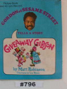 Gordon of Sesame Street tells a story Giveaway Gibson by Matt Robinson illustrated by Lou Myers plus 45 rpm Record 1971 Vintage Sesame St by VigorouslyVintage on Etsy