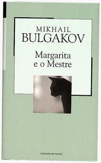 .   Dos Meus Livros: Margarita e o Mestre - Mikhail Bulgakov
