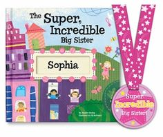 The Super Incredible Big Sister Personalized Book is such a fun book - Great Gift Idea for a new big sister (or big brother with the big brother book!)