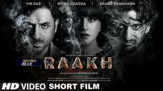 Raakh (Short Film)   Vir Das Richa Chadha & Shaad Randhawa   Milap Zaveri   T-Series http://www.youtube.com/watch?v=ZMysDIDNGRA