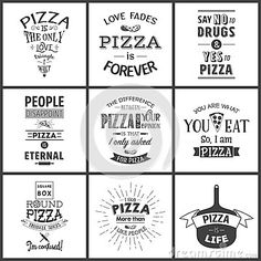 Illustration about Set of vintage pizza typographic quotes. Illustration of quotation, banner, pizza - 68497907 Pizza People, Pizza Quotes, Cute Pizza, Restaurant Design, Signage, Quotations, Party Themes, Banner, Phrases