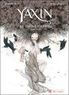 I wish I knew French so I could read this graphic novel. Yaxin the Faun. Beautiful artwork.