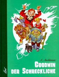 Goodwin der Schreckliche |  Alexander Wolkow (Kinderbuch)