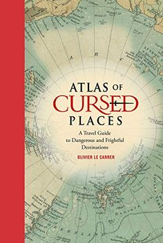 Buy Atlas of Cursed Places: A Travel Guide to Dangerous and Frightful Destinations by Olivier Le Carrer and Read this Book on Kobo's Free Apps. Discover Kobo's Vast Collection of Ebooks and Audiobooks Today - Over 4 Million Titles! Reading Lists, Book Lists, Free Ebooks Online, Books To Read, My Books, Free Books, Nonfiction, Book Lovers, Book Worms